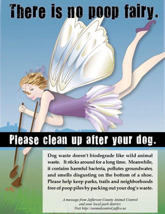Photo credit: http://denverprblog.com/2011/07/01/jeffcos-poop-fairy-campaign-makes-headlines/